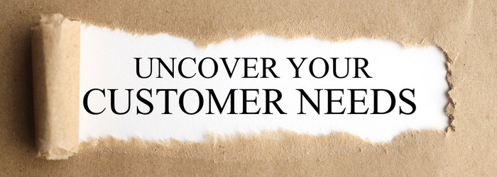 Questions to Ask to Uncover Customer Need